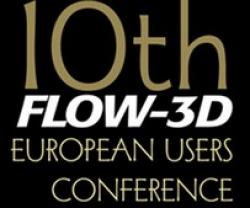 The 10th annual FLOW-3D European Users Conference